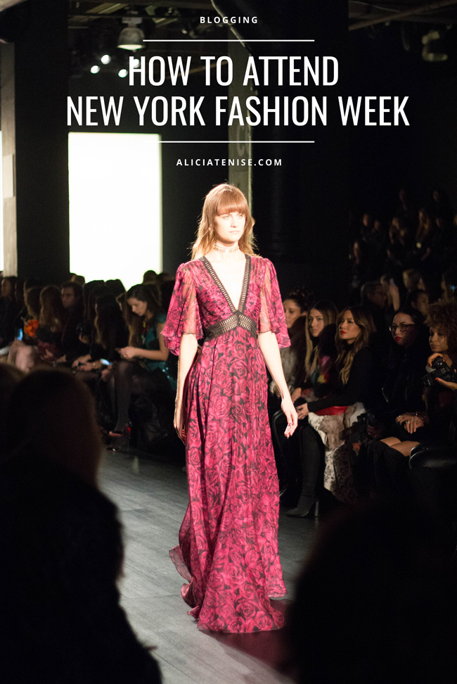 How to Attend New York Fashion Week as a Blogger