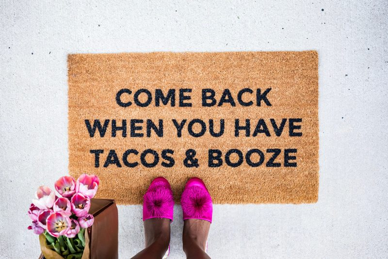Come Back When You Have Tacos and Booze Doormat, Funny Doormat - My Philly Apartment Tour featured by popular Philadelphia blogger Alicia Tenise